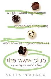 The WWW Club by Anita Notaro