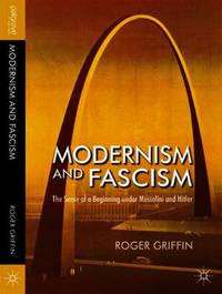 Modernism and Fascism by Roger Griffin image