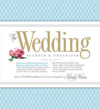 The Wedding Planner & Organizer by Mindy Weiss