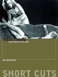 Trash Cinema by Guy Barefoot image