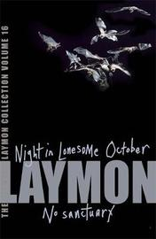 The Richard Laymon Collection Volume 16: Night in the Lonesome October & No Sanctuary by Richard Laymon image
