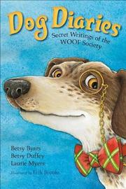 Dog Diaries by Laurie Myers