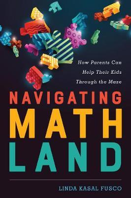 Navigating MathLand by Linda Kasal Fusco image