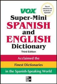 Vox Super-Mini Spanish and English Dictionary by Vox