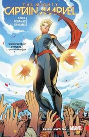 The Mighty Captain Marvel Vol. 1: Alien Nation by Margaret Stohl
