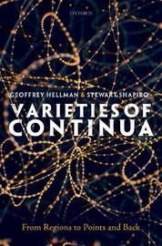 Varieties of Continua by Geoffrey Hellman