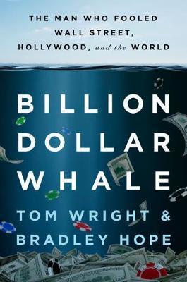 Billion Dollar Whale by Bradley Hope image