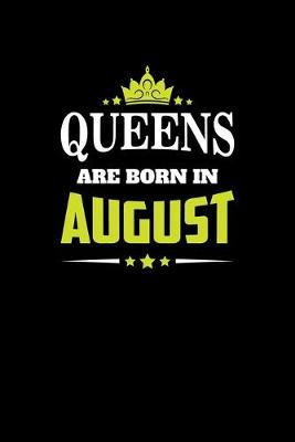 Queens Born August by Noted Expressions