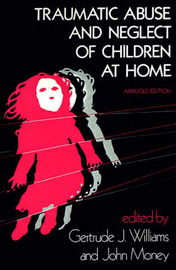Traumatic Abuse and Neglect of Children at Home image
