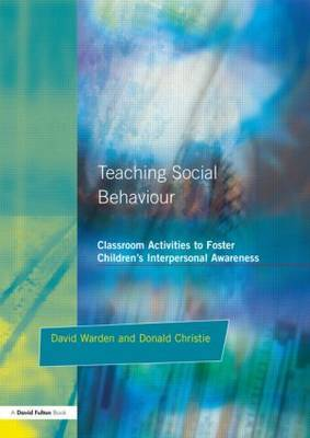 Teaching Social Behaviour by David Warden