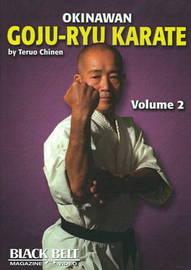 Okinawan Goju-Ryu Karate: v. 2 by Teruo Chinen image