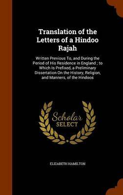 Translation of the Letters of a Hindoo Rajah by Elizabeth Hamilton image