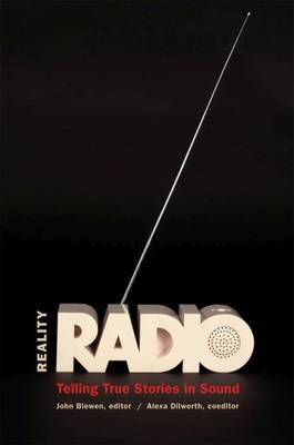 Reality Radio: Telling True Stories in Sound image