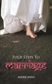Four Steps to Marriage by Andrie Singh image