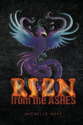 Rizn from the Ashes by Michelle Neff image
