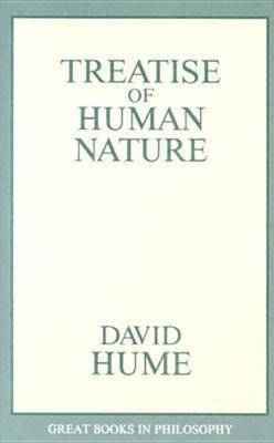 A Treatise Of Human Nature, A by David Hume