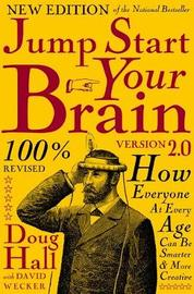 Jump Start Your Brain by Doug Hall