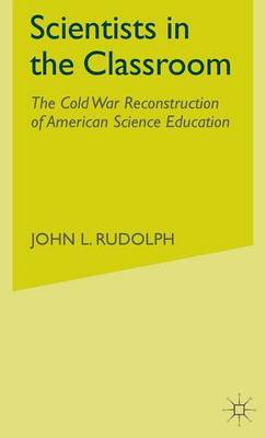 Scientists in the Classroom by John L Rudolph image