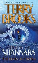 The Elves of Cintra (Genesis of Shannara #2) by Terry Brooks