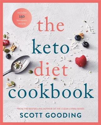 The Keto Diet Cookbook by Scott Gooding image