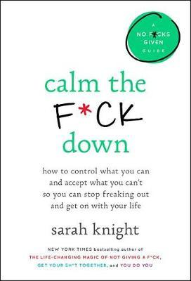 Calm the F*ck Down by Sarah Knight image