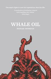 Whale Oil by Margie Thomson image