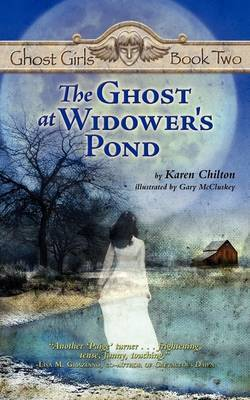 The Ghost at Widower's Pond by Karen Chilton image