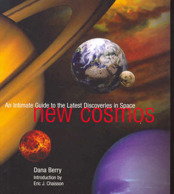 New Cosmos: An Intimate Guide to the Latest Discoveries in Space by Dana Berry image