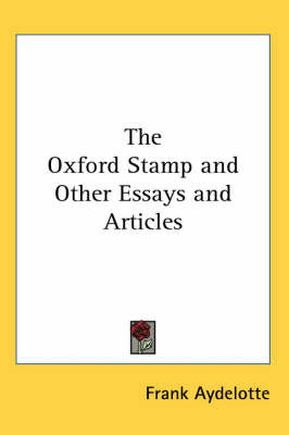 The Oxford Stamp and Other Essays and Articles by Frank Aydelotte image