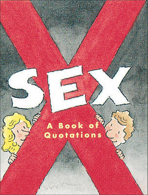 Sex: a Book of Quotations by Katherine Kim image