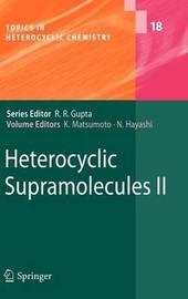 Heterocyclic Supramolecules II