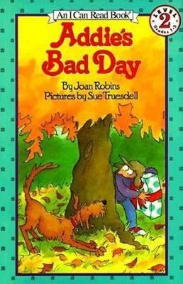 Addies Bad Day by Joan Robins image