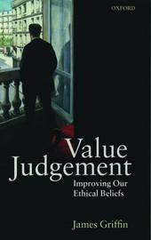 Value Judgement by James Griffin