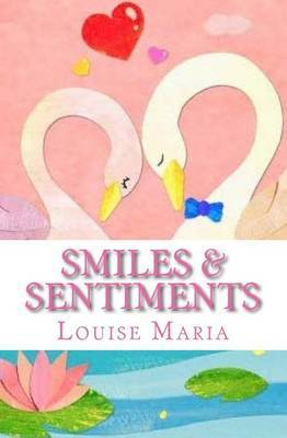 Smiles & Sentiments : Discover an Abundance of Eclectic Poems in This 2nd Edition by Louise Maria image