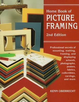 Home Book of Picture Framing by Kenn Oberrecht image