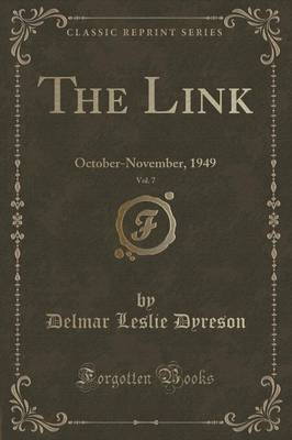 The Link, Vol. 7 by Delmar Leslie Dyreson