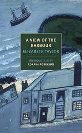 A View of the Harbour by Elizabeth Taylor