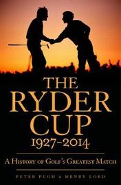 The Ryder Cup by Peter Pugh