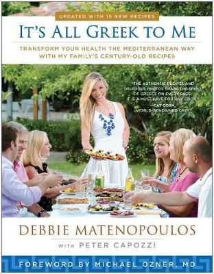 It's All Greek to Me by Debbie Matenopoulos