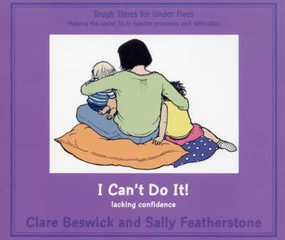 I Can't Do it by Clare Beswick