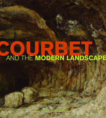 Courbet and the Modern Landscape by Mary Morton image