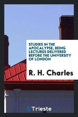 Studies in the Apocalypse by R.H.Charles