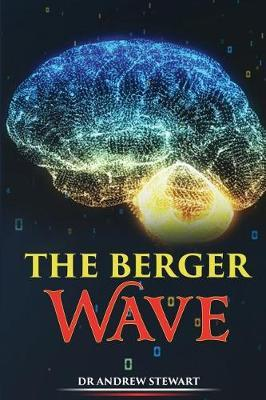 The Berger Wave by Andrew Stewart