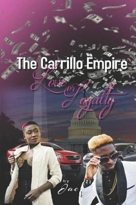 The Carrillo Empire by Jae Exum