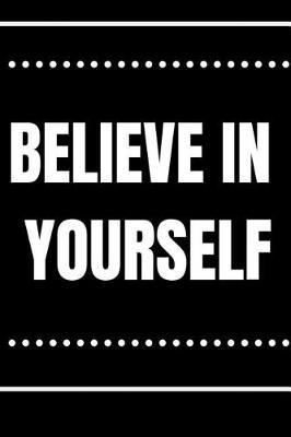 Believe in Your Self by Lola Yayo