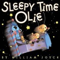Sleepy Time Olie by William Joyce image