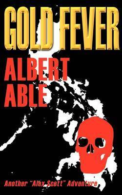 Gold Fever by Albert Able