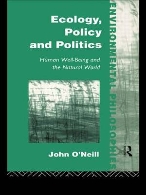 Ecology, Policy and Politics by John O'Neill image