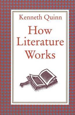 How Literature Works by Kenneth Quinn image
