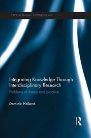 Integrating Knowledge Through Interdisciplinary Research by Dominic Holland